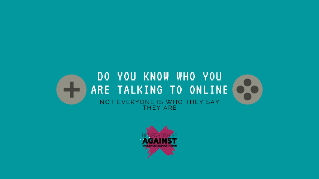 Do you now you are talking to online? This image reminds you that not everyone is who they say they are.